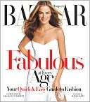Harpers Bazaar Fabulous at Every Age: Your Quick & Easy Guide to