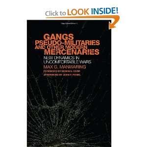 Gangs, Pseudo Militaries, and Other Modern Mercenaries