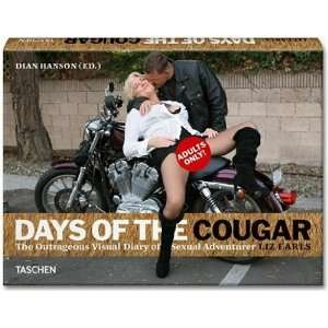 , Liz EarlssLiz Earls: Days of the Cougar [Hardcover]2011: Liz Earls