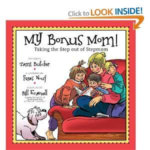 Stepmom (9781589850811): Tami Butcher, Feras Nouf, Bill Engvall: Books
