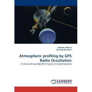 Atmospheric profiling by GPS Radio Occultation A simple retrieval