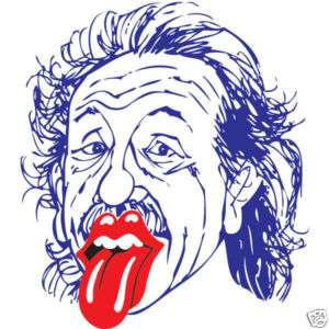 ALBERT EINSTEIN ROLLING STONES TONGUE Parody T Shirts