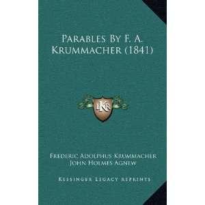 9781166660628): Frederic Adolphus Krummacher, John Holmes Agnew: Books