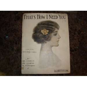 Thats How I Need You, 1912 Song Lyrics & Sheet Music Emma Carus