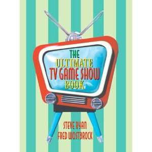The Ultimate TV Game Show Book (9781566252973) Steve Ryan