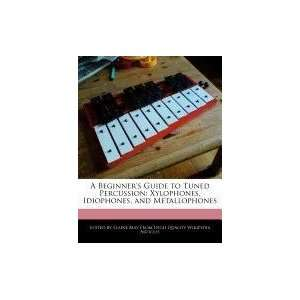 Guide to Tuned Percussion: Xylophones, Idiophones, and Metallophones