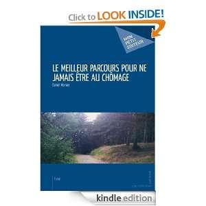 Le Meilleur parcours pour ne jamais être au chômage (French Edition