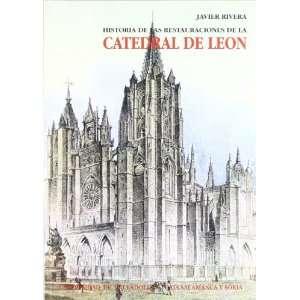 Historia de las restauraciones de la Catedral de Leon