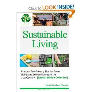 Living  : Practical Eco Friendly Tips for Green Living and Self
