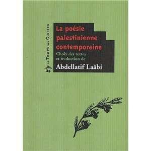 palestinienne contemporaine (9782841097265): Abdellatif Laâbi: Books