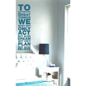 To Accomplish Great Things Decal Sticker Quote Wall Graphic Art Life