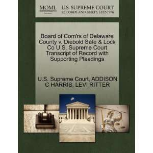 Board of Comrs of Delaware County v. Diebold Safe & Lock Co
