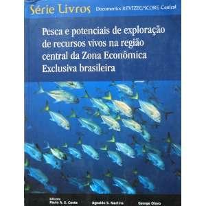 ): Paulo Alberto S. Costa, Agnaldo S. Martins, George Olavo: Books