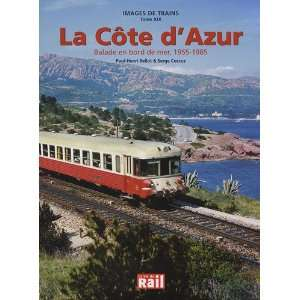 Cote dAzur (French Edition) (9782918758242): Bellot/Paul Henri: Books