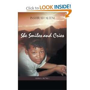 Smiles And Cries: Reflections 1 (9781468595673): Inshirah Aleem: Books