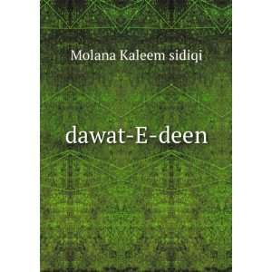 dawat E deen: Molana Kaleem sidiqi: Books