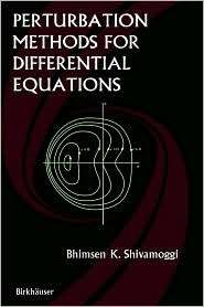 Perturbation Methods for Differential Equations, (0817641890), Bhimsen
