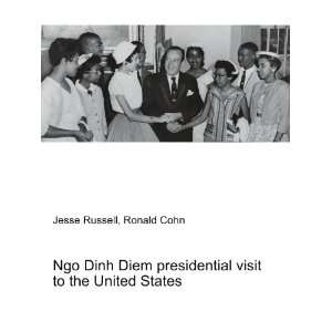Ngo Dinh Diem presidential visit to the United States