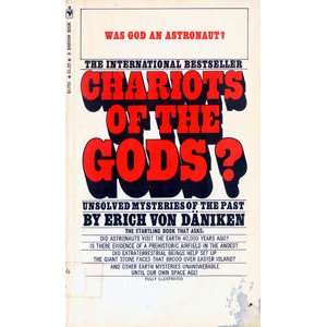 the Gods? (Unsolved Mysteries of the Past): Erich Von Daniken: Books