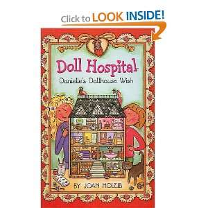 Wish (Doll Hospital) (9780613720984) Joan Holub, Ann Iosa Books