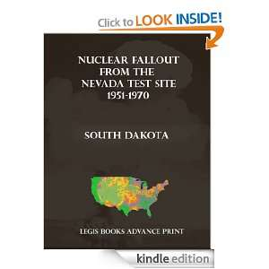 Nuclear Fallout from the Nevada Test Site 1951 1970 in South Dakota