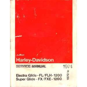 Harley Davidson Service Manual 1970 74 for Electra Glide