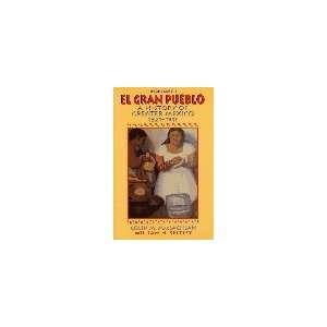 El Gran Pueblo A History of Greater Mexico (9780131460102