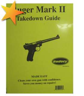 BRAND NEW Ruger Mark II Takedown Guide WW70659