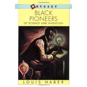 Pioneers of Science and Invention [Paperback] Louis Haber Books