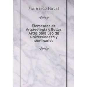 Elementos de Arqueología y Bellas Artes para uso de