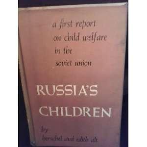 Russias Children (9780808403838) Herschel Alt, Edith Alt Books