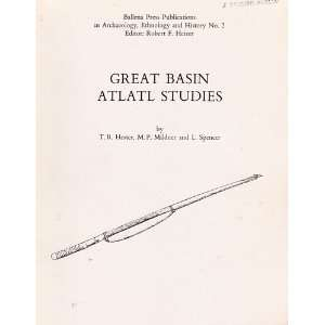 Great Basin atlatl studies (Ballena Press publications in