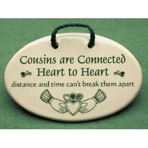 sayings and quotes for Irish cousins. Made by Mountain Meadows in the