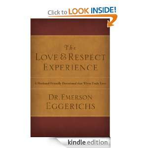 The Love & Respect Experience: A Husband Friendly Devotional that