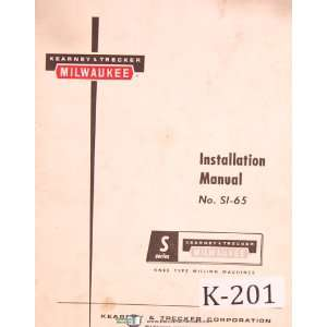 Type, Milling Machine Installation Manual Kearney & Trecker Books