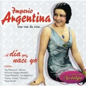 Una Voz De Cineel Dia Que Naci Yo Imperio Argentina Music