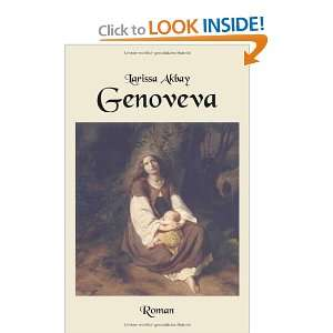Genoveva (German Edition) (9783833419041) Larissa Akbay Books
