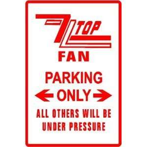 ZZ TOP FAN PARKING ONLY rock band street sign