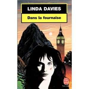 Dans la fournaise (9782253171836) Davies Linda Books