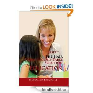 H3LT tm The Hair Three Legged Table Solution for Education Beatrice