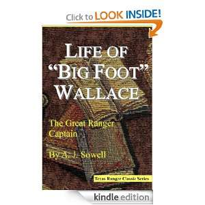 Foot Wallace The Great Ranger Captain (Texas Ranger Classic Series