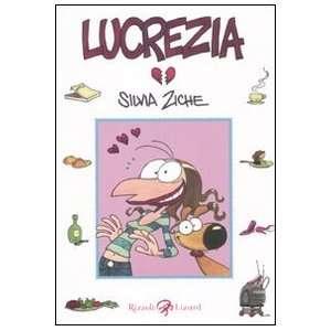 Lucrezia (Italian Edition) (9788817042420) Silvia Ziche Books