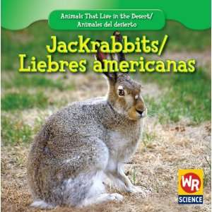 / Animales Del Desierto) (9781433921315) JoAnn Early Macken Books