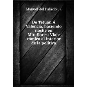 cómico al interior de la política Manuel del Palacio Books