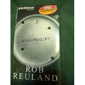 Hollowpoint (9781587884696): Rob Reuland, David Colacci: Books