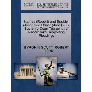 Harney (Robert) and Boulder (Joseph) v. Griner (John) U.S