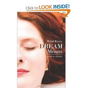 What Every Dream Means (9781589094635): Scott M. Shafer: Books