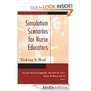 Simulation Scenarios for Nurse Educators Making it Real (Campbell