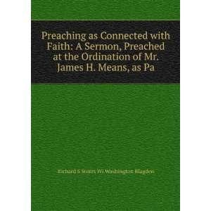 Mr. James H. Means, as Pa Richard S Storrs Wi Washington Blagden