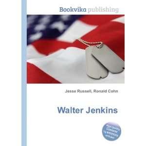 Walter Jenkins: Ronald Cohn Jesse Russell: Books